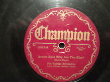 CHAMPION 78 RECORD 15012/DIXIE BOYS/COLLEGE SERENADERS/NORMANDY/BROWN EYES/ VG+