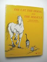 THE CAT THE HORSE AND THE MIRACLE Giggy Lezra HC/DJ 1967 1st Edition ILLUS - Q1