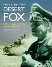 FIGHTING THE DESERT FOX  Campaigns in North Africa - ROMMEL  HC   DJ  WW2