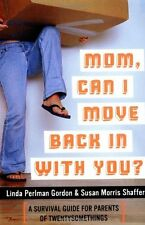 Mom, Can I Move Back In With You?: A Survival Guid