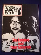 History of the Second World War Volume 112 - The leaders and their Generals
