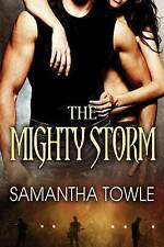 NEW The Mighty Storm (The Storm series) by Samantha Towle