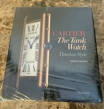 CARTIER The Tank Watch Timeless Style Franco Cologni 2012 NEW Hardcover Book