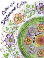 Quilts of a Different Color by Irena Bluhm - -  Painting your quilt
