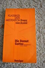 Die Demut Gottes Franz von Assisi Meditation,Lieder,Gebete, v. Benzinger