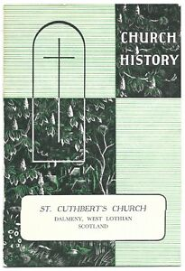 DALMENY St. Cuthbert's Church c1960 West Lothian guide history illustrated