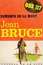 OSS 117 // Romance de la mort / 177 // Jean BRUCE // 1 ère Edition // Espionnage