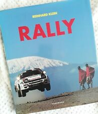 RALLY by Reinhard Klein - Rally Cars & Rallying - HARDCOVER Edition