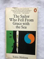 Penguin Yukio Mishima The Sailor Who Fell From Grace With The Sea 1st Thus Ed