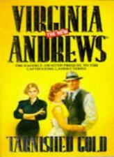 Tarnished Gold (The new Virginia Andrews) By Virginia Andrews