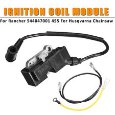 Ignition Coil Module Fits For Rancher 544047001 455 Husqvarna Chainsaw + Cable