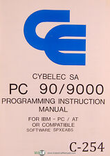 Cybelec SA PC 90/9000, Press Brake, CNC Programming Instruction Manual 1989