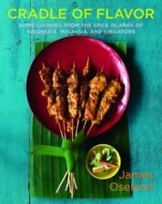 Cradle of Flavor : Home Cooking from the Spice Islands of Indonesia Singapore...
