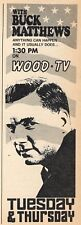 1971 Wood Detroit Tv Ad ~Buck Matthews~Anything Can Happen~And Usually Does