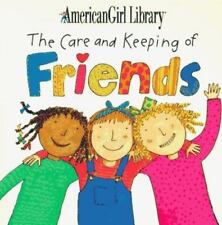 The American Girl Library: The Care and Keeping of Friends by Pleasant Company …