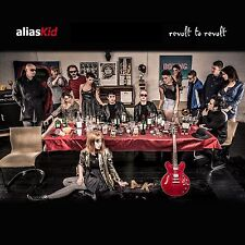 Alias Kid - Revolt to Revolt (2015)  CD  NEW  SPEEDYPOST