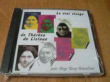 Mgr Guy Gaucher - Le vrai visage de Thérèse de Lisieux - CD NEUF