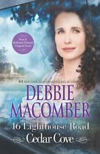 16 Lighthouse Road (A Cedar Cove Novel) by Debbie Macomber