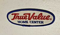 VTG True Value Home Center Advertising Patch (Home Store Tools & Supplies) 7PB