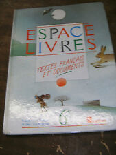 Espace livres - textes français / documents 6e - Nathan - 1985 - Manuel scolaire