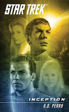 Star Trek Inception by S.D. Perry & Britta Dennison NEW BOOK (Paperback, 2010)
