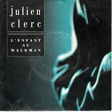 "7"" 45 TOURS FRANCE JULIEN CLERC ""L'enfant Au Walkman / Style Ming"" 1987"