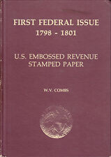 First Federal Issue 1798-1801, by W.V. Combs. Used
