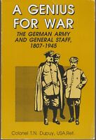 BOOK  MILITARY WAR A GENIUS FOR WAR GERMAN ARMY 1807-1945 362 PAGES ILLUSTRATED