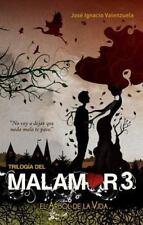 El árbol de la vida. Trilogía del Malamor 3 (Trilogía Del Malamor /-ExLibrary