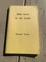 More Magic Of The Hands By Edward Victor / Rare And Vintage Magic
