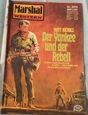 Marshal WESTERN volume 370: il Yankee e il ribelle di MATT Nichols Z: 3-4