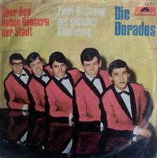 """7"""" 1967 POLYDOR RARE VG++ ! DIE DORADOS : Über den hohen Häusern der Stadt"""