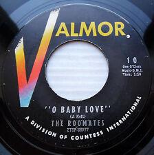 ROOMATES orig.VG+ VALMOR Doowop 45 O BABY LOVE  BAND OF GOLD  FM49