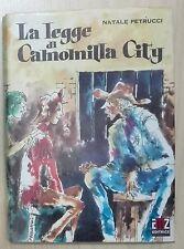47697 N. Petrucci - La legge di Camomilla City - AMZ I ed. 1971 ill. Marantonio