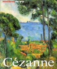 Cezanne: Vida y Obra