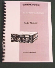Kenwood TR-9130 Instruction Manual - Premium Card Stock Covers & Comb Bound