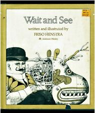 WAIT AND SEE ~ Friso Henstra ~ Children's Book HCDJ 1ST EDITION 1978