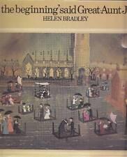 BRADLEY Helen. ''In the beginning'' said Great-Aunt Jane