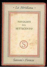 FAVOLISTI DEL SETTECENTO SANSONI 1943 LA MERIDIANA 5-6