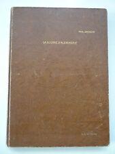 La Guerre d'Alexandrie, by Paul Graindor - Cairo, Imprimerie Misr, 1931