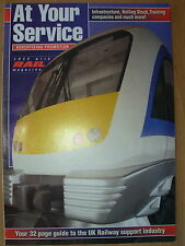 AT YOUR SERVICE - 32 PAGE GUIDE TO THE UK RAILWAY SUPPORT INDUSTRY