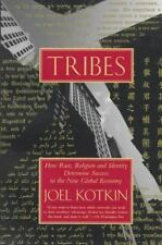 Tribes: How Race, Religion and Identity Determine Success in the New Global Eco