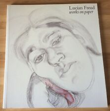 LUCIAN FREUD WORKS ON PAPER - FIRST EDITION PAPERBACK 1989 - AS NEW