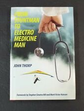 From Stuntman to Electro Medicine Man John Thorp Doctor Signed by Author HC Book