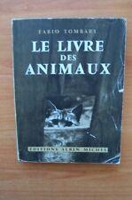 LE LIVRE DES ANMAUX (il libro degli animali)