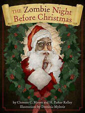 The Zombie Night Before Christmas by Cider Mill Press (Hardback, 2010)