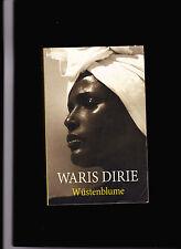 """"""" Wüstenblume """" Roman von WARIS DIRIE"""
