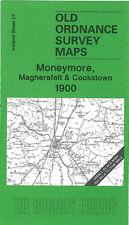 OLD ORDNANCE SURVEY MAP MONEYMORE, MAGHERAFELT & COOKSTOWN 1900