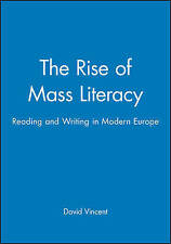 The Rise of Mass Literacy: Reading and Writing in Modern Europe-ExLibrary