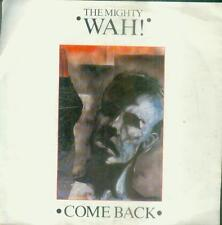 "7"" Mighty Wah/Come Back (Belgium)"